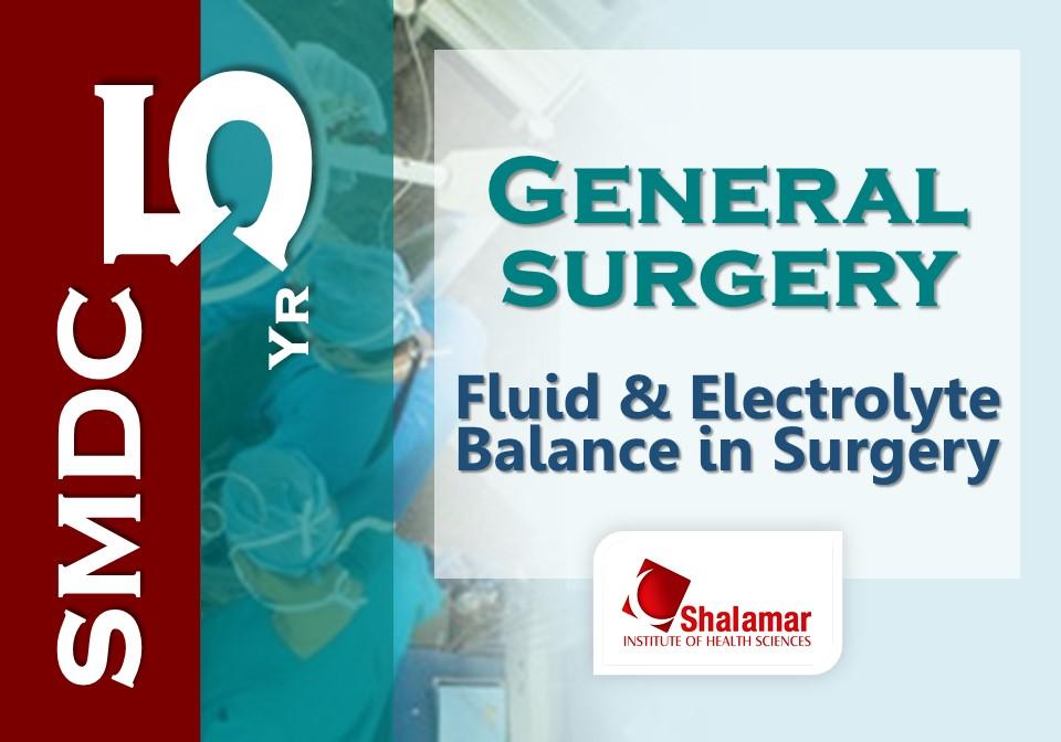 Fluid & Electrolyte Balance in Surgery - 2021