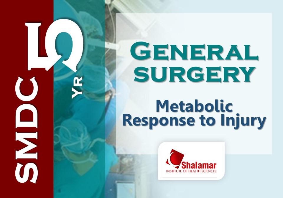 Metabolic Response to Injury-2021