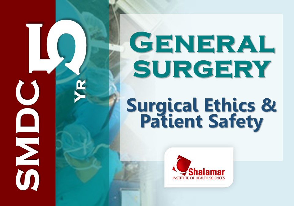 Surgical Ethics & Patient Safety-2021